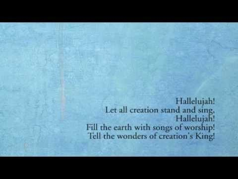 Creation Sings the Father's Song by Keith and Kristen Getty
