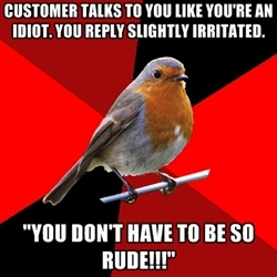 how to tell a rude customer to go away