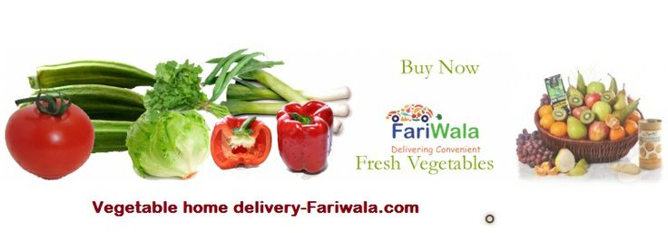 Fariwala.com- offering Fresh Fruits and vegetables home delivery in Delhi/NCR,food and Grocery,Beverages,Personal Care, Household Supplies, Health and Hygiene, Baby Product,Elec. Appliances, Dry Fruits, Natural and Organic.