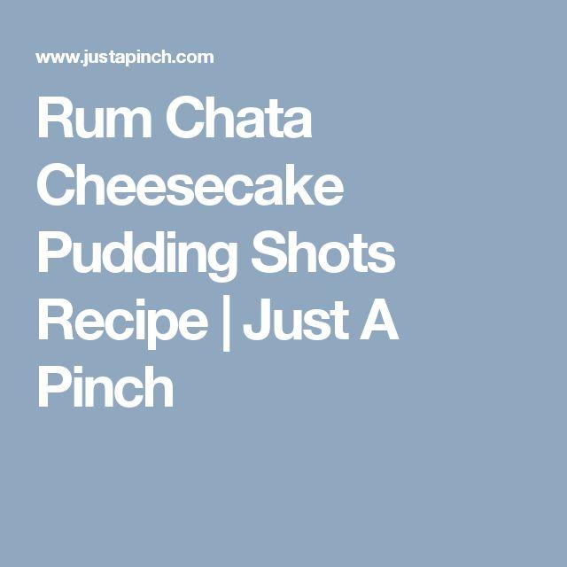 Rum Chata Cheesecake Pudding Shots Recipe | Just A Pinch