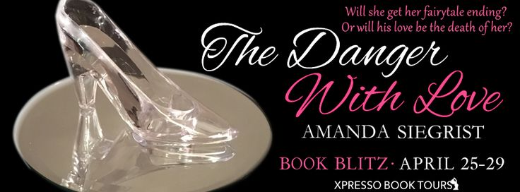 Tome Tender: The Danger With Love by Amanda Siegrist Blitz and ...