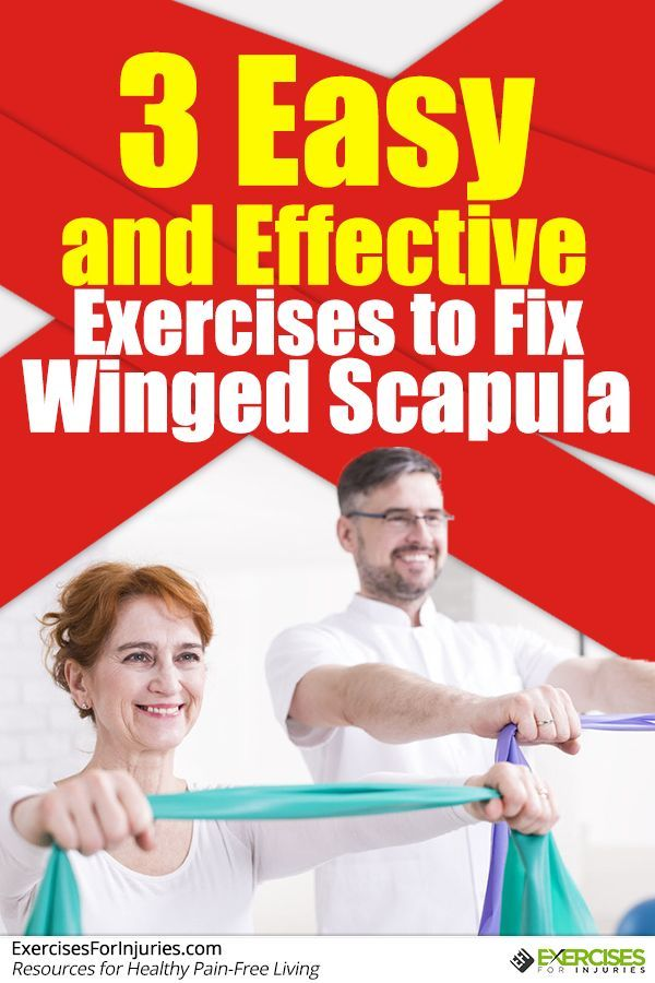3 Easy and Effective Exercises to Fix Winged Scapula  Click here - http://exercisesforinjuries.com/3-easy-and-effective-exercises-to-fix-winged-scapula/