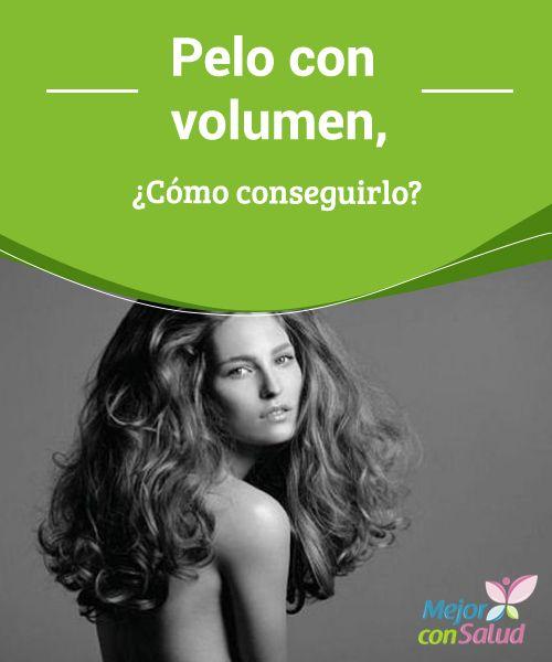 Pelo con volumen, ¿Cómo conseguirlo?  Una de las preocupaciones de muchas mujeres es conseguir un pelo con volumen. Muchas veces, la genética no es generosa con nosotr@s, y el pelo puede una de éstas ocasiones.