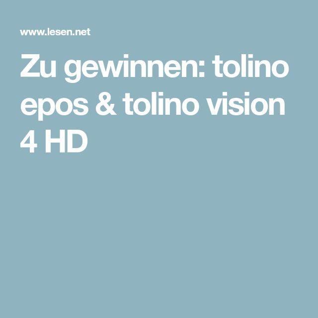 Zu gewinnen: tolino epos & tolino vision 4 HD