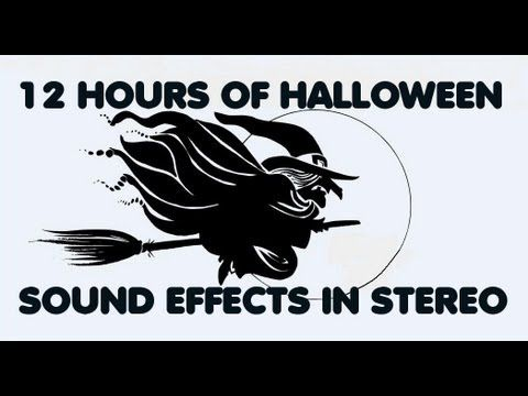 12 HOURS OF HALLOWEEN SOUND EFFECTS IN STEREO