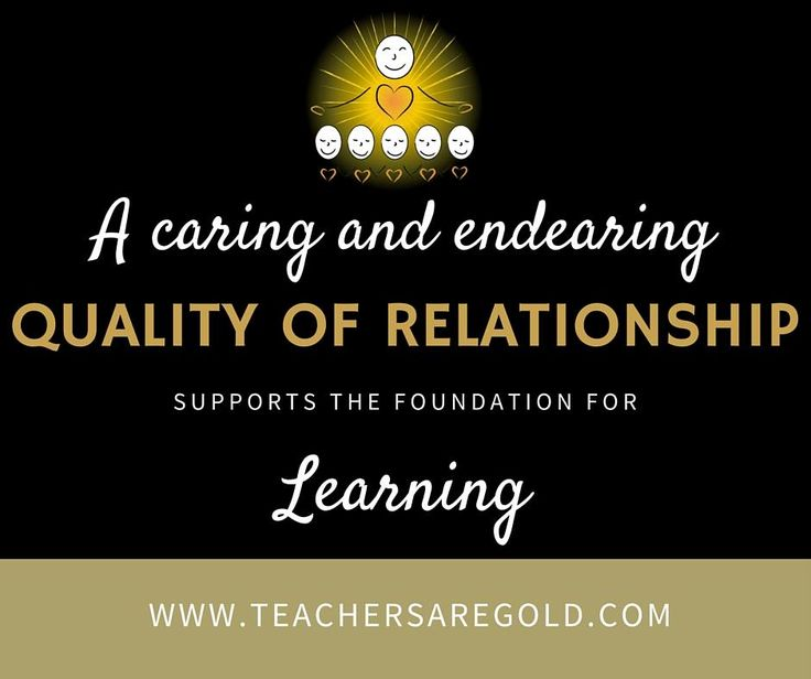 Without relationships there is no foundation. When we put systems before people we are setting ourselves up for overwhelm, over work and exhuastion. Our teachers and kids deserve to be above results. Relationships form the foundation for learning. We need to foster caring and endearing relationships first so that our students are engaged and bring all that they have to offer to classroom learning. www.teachersaregold.com