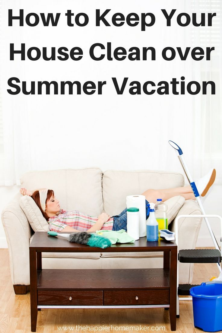 How to clean your living room in 5 minutes - How To Keep Your House Clean During Summer Vacation It S Hard To Keep An Organized