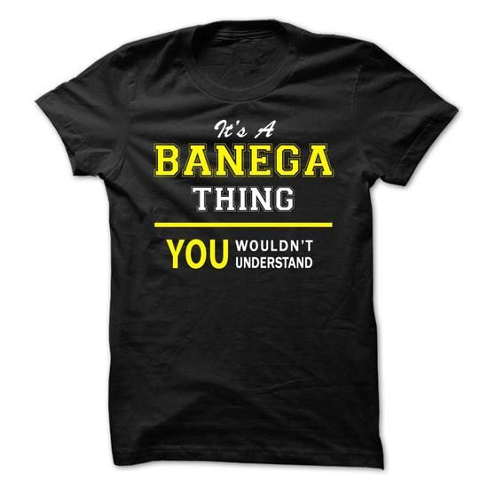 Its A BANEGA thing, you wouldnt understand !! - #sweatshirt makeover #off the shoulder sweatshirt. WANT IT => https://www.sunfrog.com/Names/Its-A-BANEGA-thing-you-wouldnt-understand-.html?68278