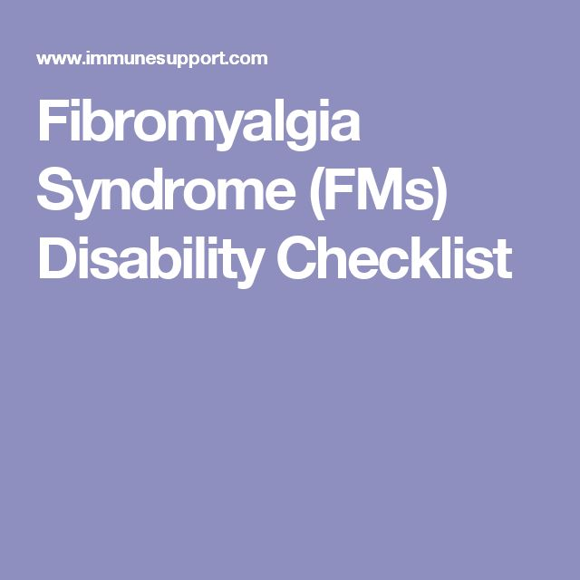 Fibromyalgia Syndrome (FMs) Disability Checklist