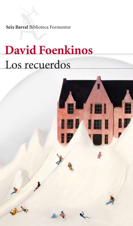 Libro 7º: Los Recuerdos de David Foenkinos