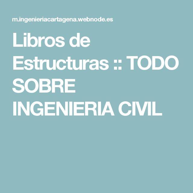 Libros de Estructuras :: TODO SOBRE INGENIERIA CIVIL