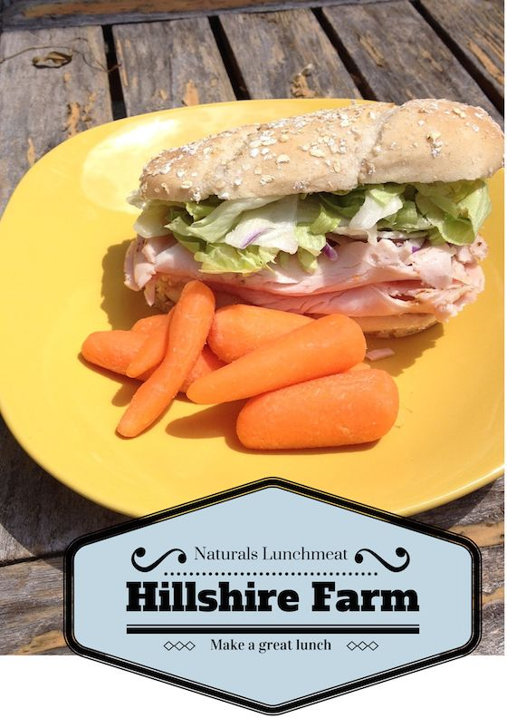 Hillshire Farm Lunch Ideas Hillshire Farm Naturals Lunchmeat - Make Lunchtime Easier AD #HillshireNaturals