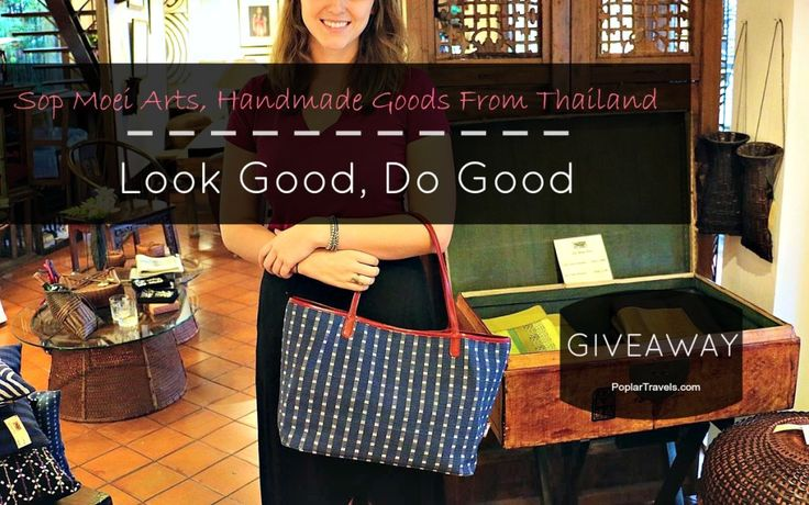 Sop Moei Arts in Thailand employs artisans and preserves beautiful traditions! Win a handmade tote bag on PoplarTravels.com!