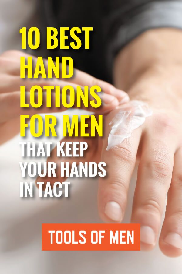 Best Hand Lotion For Men 10 Top Brands Compared Reviewed In 2018