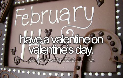 <3: One Day, Gift, Buckets Lists, Dreams, Before I Die, Valentines Day, 5 Years, Boyfriends, Happy Valentines