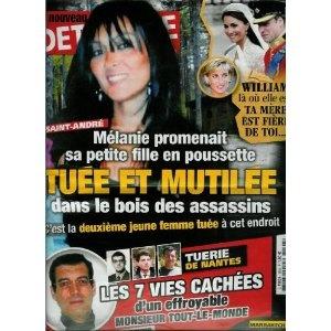 Le Nouveau Détective - n°1494 - 04/05/2011 - Saint-André : Tuée et mutilée dans le bois des assassins [magazine mis en vente par Presse-Mémoire]
