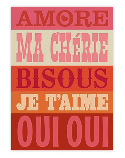 Jonathan Adler Valentine's ecardFrench Languages, Dear Valentine, Quote, Yes Yes, Inspiration Valentine, Languages Of Love, Fonts, Paperless Post, Jonathan Adler
