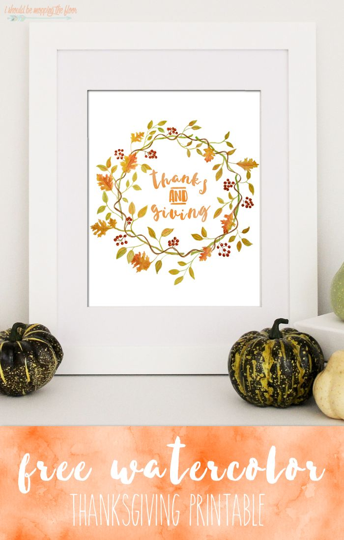 I Should Be Mopping The Floor Thanksgiving Printables Free Thanksgiving Printables Crafts