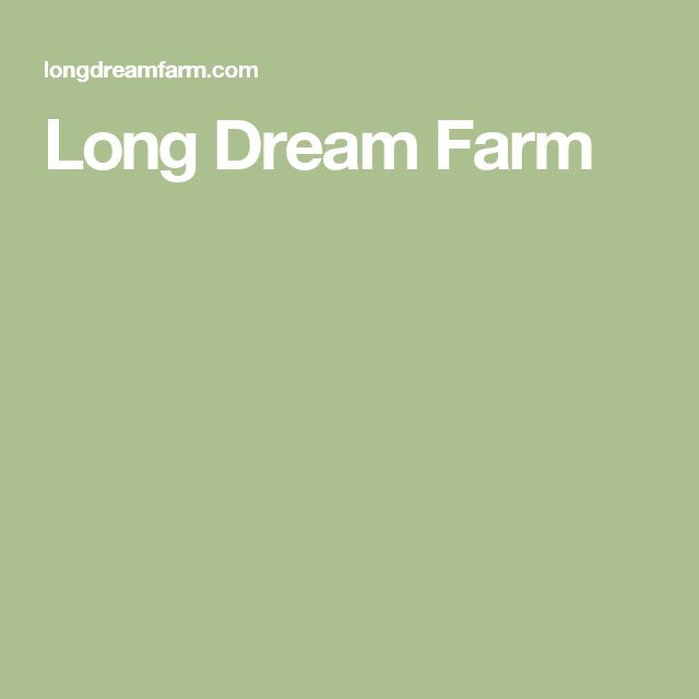 Long Dream Farm