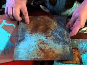 Rust & Patina Style.  Reactive metal paints, Tips and techniques for using…
