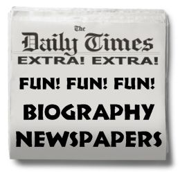 Fun NonFiction Book Report Projects for Kids Biography Newspaper - could create a newspaper or gossip column for a character in a book