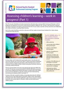 NQS PLP e-Newsletter No. 73 titled Assessing children's learning—work in progress! (Part 1) by Anne Stonehouse. Get it here: http://wp.me/p2wNWe-17L