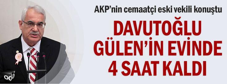 Davutoğlu Gülen'in evinde 4 saat kaldı