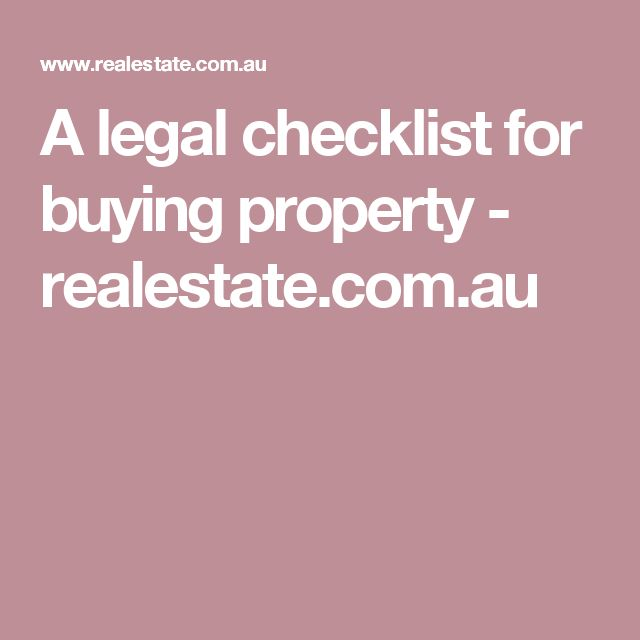 A legal checklist for buying property - realestate.com.au