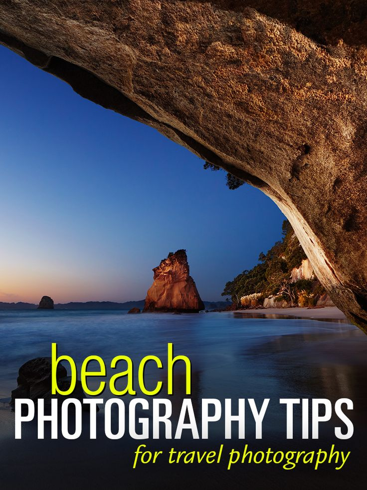 Beach Photography – Top 21 Tips and Techniques – PhotoTraces