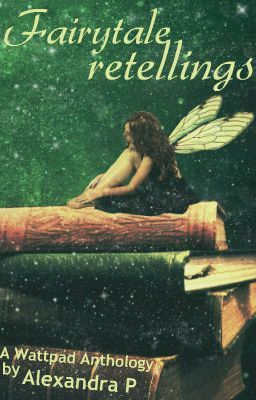 #wattpad #romance An anthology with retellings of classic stories. Don't expect your usual retellings!  Stories featured: The eleven swans Thrushbeard Sandman Nightingale (Runner-up on REUTS Publications contest!) link: http://blog.reuts.com/prw-runner-tour-nightingale-alexandra-perchanidou/   Retold Myths all featu...