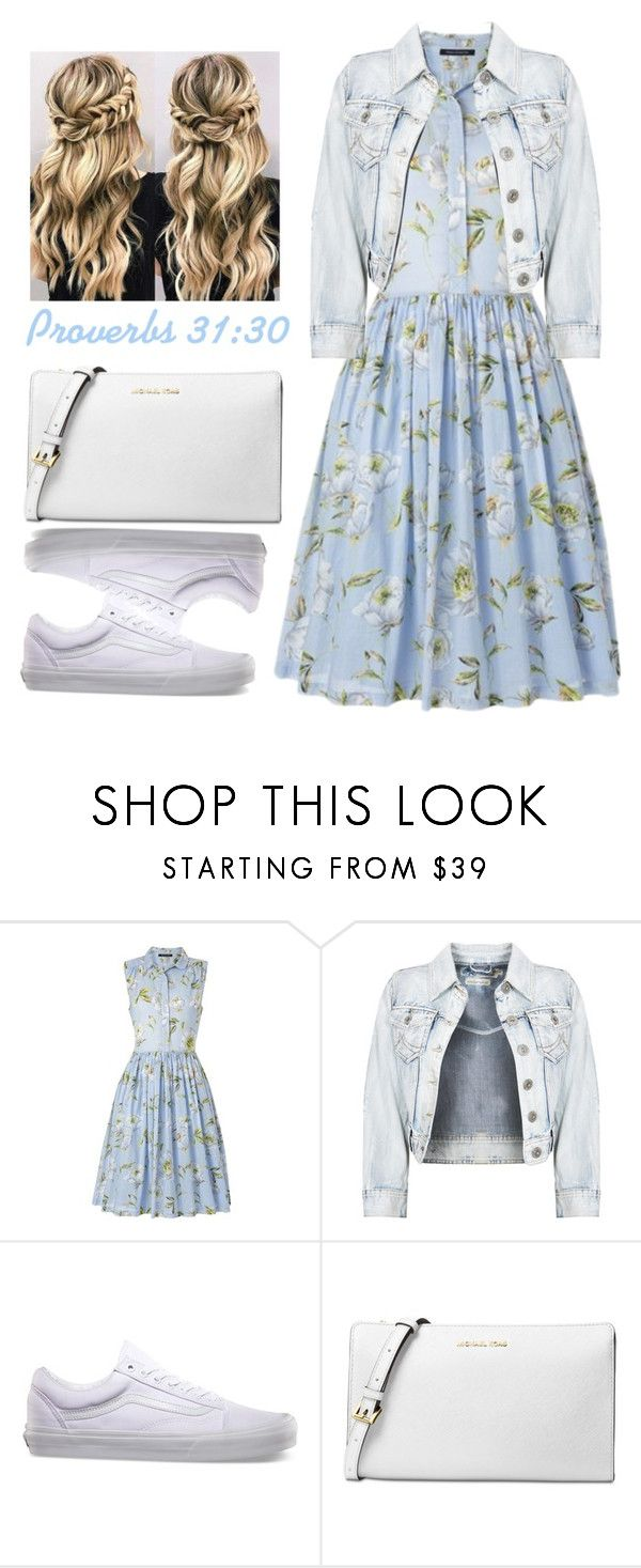 """Proverbs 31:30"" by grace-food-lover ❤ liked on Polyvore featuring French Connection, Vans and Michael Kors"