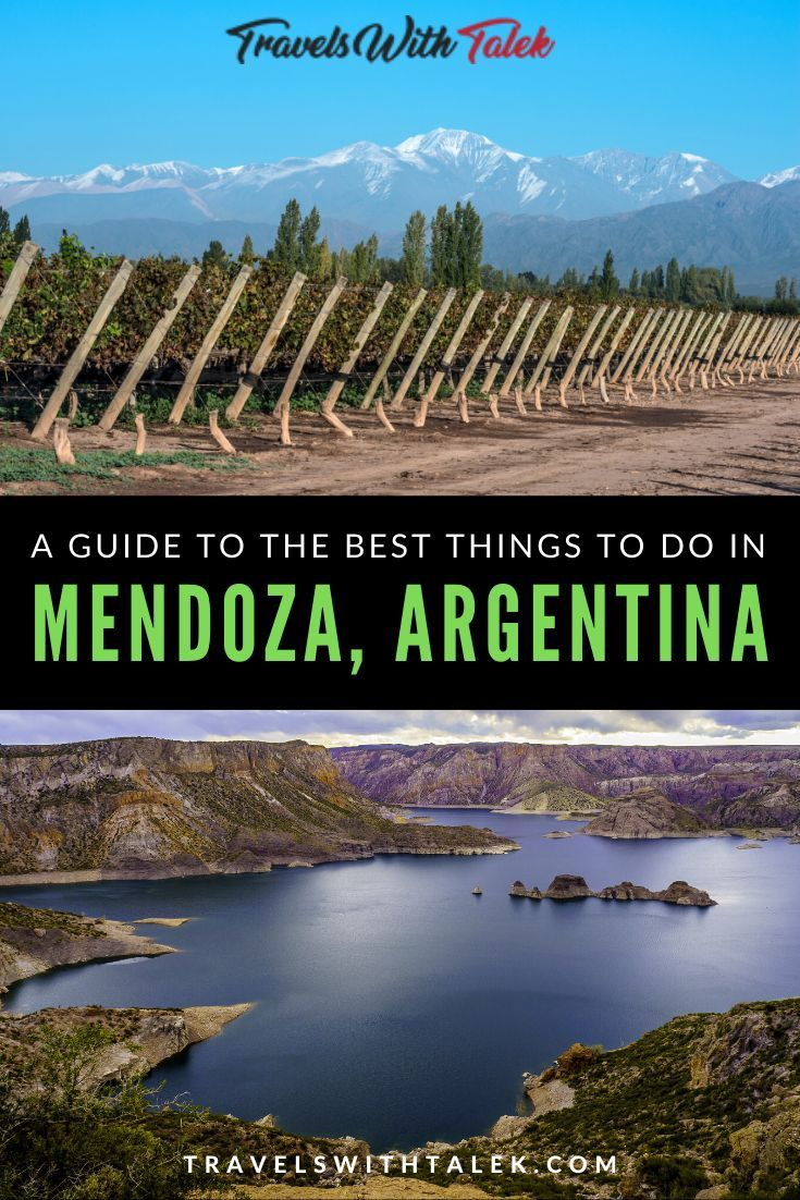 Three Days In Mendoza Things To Do In Mendoza Province In 2020