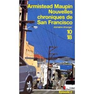 Armistead Maupin Nouvelles Chroniques de San Francisco, tome 2