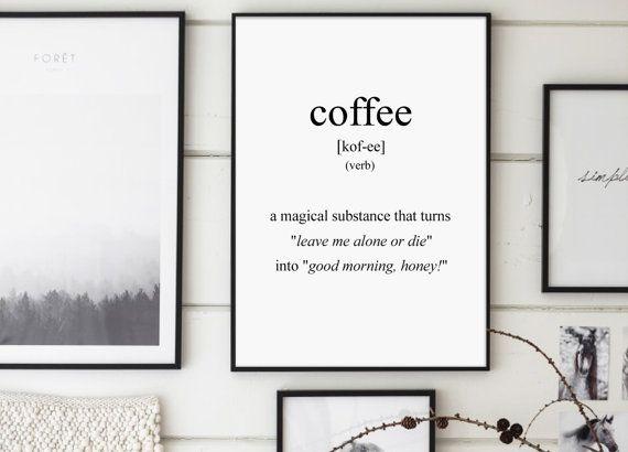 Coffee Coffee Definition Funny Definitions by GalaDigitalPrints
