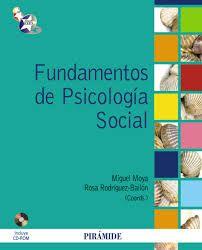 Fundamentos de Psicología Social / Moya, M. http://mezquita.uco.es/record=b1747698~S6*spi