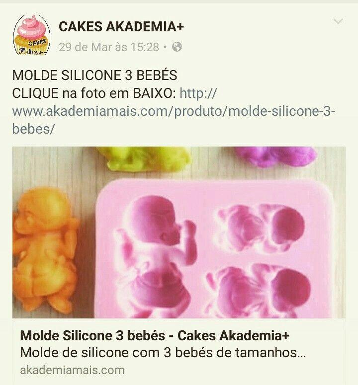 MOLDE SILICONE 3 BEBÉS CLIQUE na foto em BAIXO: http://www.akademiamais.com/produto/molde-silicone-3-bebes/