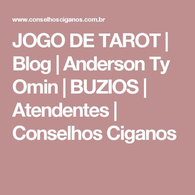 JOGO DE TAROT | Blog | Anderson Ty Omin | BUZIOS | Atendentes | Conselhos Ciganos