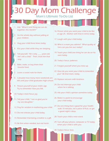 Take the challenge!  30 ways, in 30 days, to be the best mom you can be
