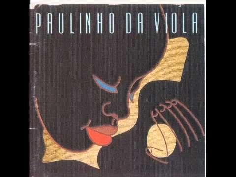 Paulinho da Viola - Timoneiro