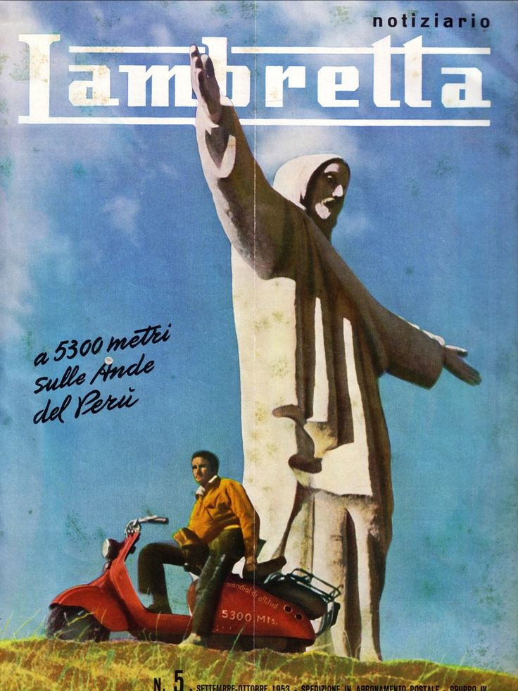 BRM - Basque Radical Mods: Record mundial de altitud en Scooter Lambretta, el año 1953.  5300 metros sobre el nivel del mar en los Andes(Peru)