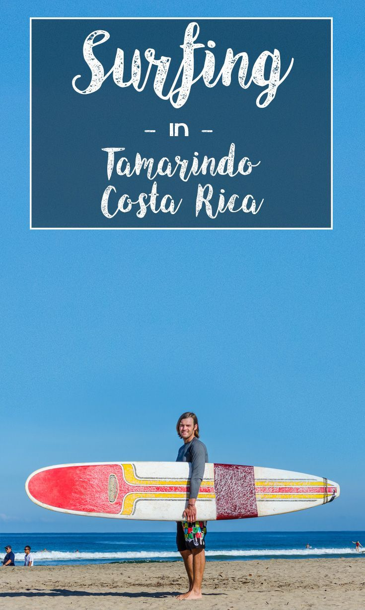 When Is The Best Time To Surf Tamarindo? - Witch's Rock ...