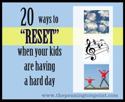"20 Ways to ""Reset"" When the Kids Are Having a Hard Day"