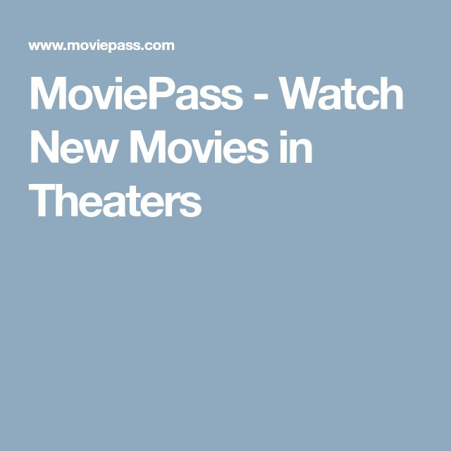 MoviePass - Watch New Movies in Theaters