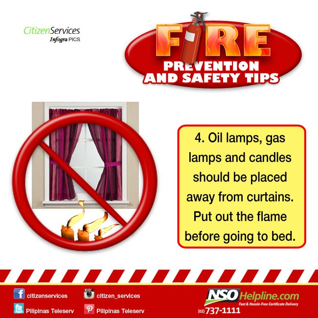 Fire Prevention Safety Tips 4: Oil lamps, gas lamps, and candles should be…