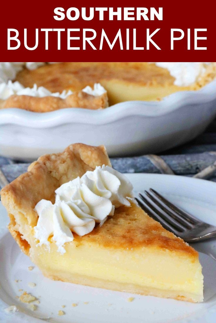 Classic Southern Buttermilk Pie Recipe Buttermilk Pie Recipe Easy Pie Recipes Buttermilk Pie
