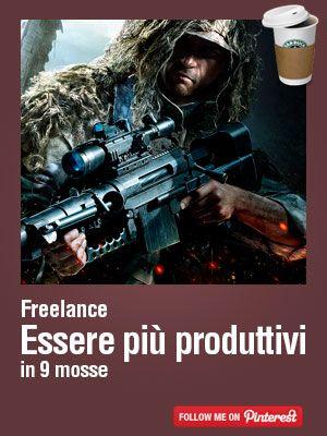 Come essere più produttivi in 9 mosse ed essere un #freelance migliore