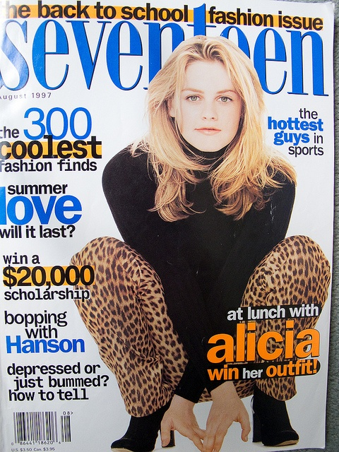 seventeen magazine. (totally had this issue). August 1997 cover with Alicia Silverstone