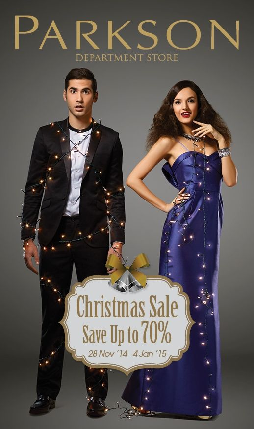 CHRISTMAS SALE at PARKSON   SAVE up to 70% OFF  Starts from 28 Nov 2014-04 Jan 2015