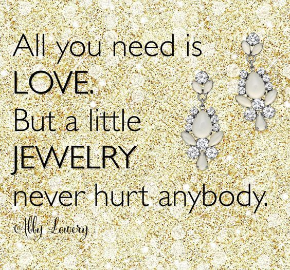 All you need is love. But a little jewelry never hurt anybody.