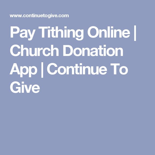 Pay Tithing Online | Church Donation App | Continue To Give
